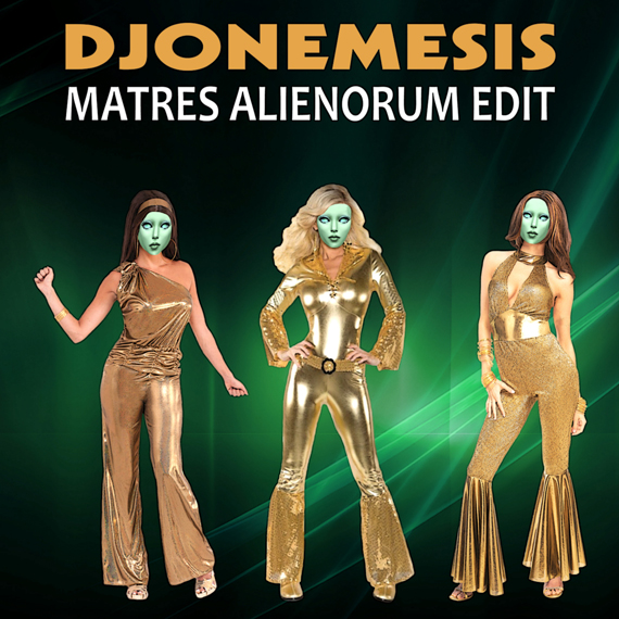 electronic-music-djonemesis-matres-alienorum-edit.jpg